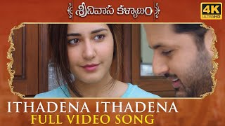 Ithadena Ithadena Full Video Song - Srinivasa Kalyanam Video Songs | Nithiin, Raashi Khanna - DILRAJU