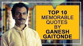 Top 10 GEMS by Sacred Games' Ganesh Gaitonde - HUNGAMA