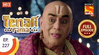Tenali Rama - Ep 227 - Full Episode - 21st May, 2018 - SABTV