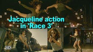 Jacqueline promises woman power in 'Race 3' - IANSINDIA