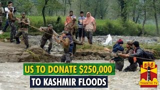 America To Donate $250,000 To Kashmir Flood Relief
