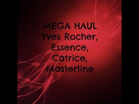 Mega Haul  Yves Rocher, Essence, Catrice, Masterline, Cream Beauty Store