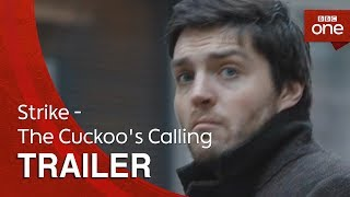 Strike - The Cuckoo's Calling: Trailer - BBC One - BBC