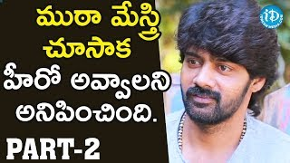 Actor Naveen Chandra Exclusive Interview Part #2 || Talking Movies With iDream - IDREAMMOVIES