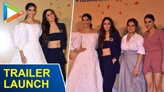 Kareena, Sonam, Swara, Shikha Look STUNNING At Trailer Launch Of Veere Di Wedding - HUNGAMA