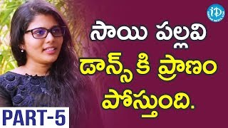 Fidaa Movie Actresses Sharanya Pradeep And Gayatri Gupta Interview Part #5 || Talking Movies - IDREAMMOVIES