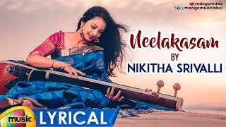 Neelakasam Song Female Version Lyrical | Nikitha Srivalli | Sitaramaraju | Latest Telugu Songs 2019 - MANGOMUSIC
