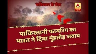 India's BEFITTING REPLY to Pakistan firing, 20 Pak officials killed in 50 days - ABPNEWSTV