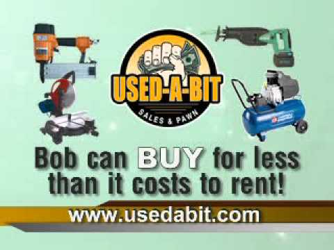 Used-a-Bit Sales and Pawn: Bob,  Power