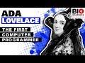 Ada Lovelace: The First Computer Programmer (Ada Lovelace Bio) - 2018