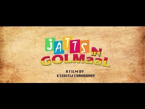 Jatts In Golmaal Official Theatrical Trailer