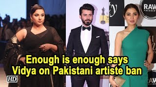 Enough is enough, says Vidya Balan on Pakistani artiste ban - IANSLIVE