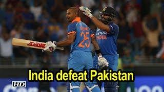 Asia Cup 2018 | Rohit, Dhawan brush aside Pakistan - IANSINDIA