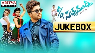 S/o Satyamurthy Telugu Movie || Full Songs Jukebox || Allu Arjun,Samantha,Nithya Menon - ADITYAMUSIC
