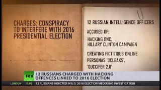Twelve Russians indicted in US 2016 election meddling investigation - RUSSIATODAY