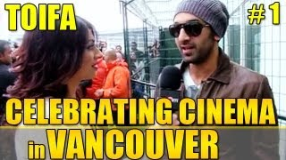TOIFA Awards- Celebrating Cinema in Vancouver: Episode 1