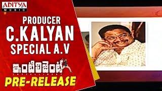 Producer C. Kalyan Special AV @ Inttelligent Pre Release Event | Sai Dharam Tej, Lavanya Tripati - ADITYAMUSIC