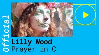 Video Lilly Wood & The Prick and Robin Schulz  -  Prayer in C  (Ro