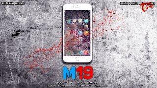 M19 | Latest Telugu Short Film 2019 | By Rajarshi Marri | TeluguOne - TELUGUONE