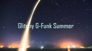 Royalty Free :Glitchy G-Funk Summer