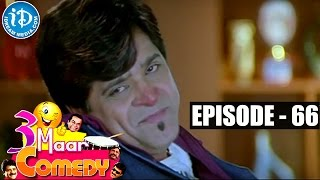COMEDY THEENMAAR - Telugu Best Comedy Scenes - Episode 66 - IDREAMMOVIES