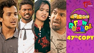 Fun Bucket | 47th Copy | Funny Videos | by Harsha Annavarapu | #TeluguComedyWebSeries - TELUGUONE