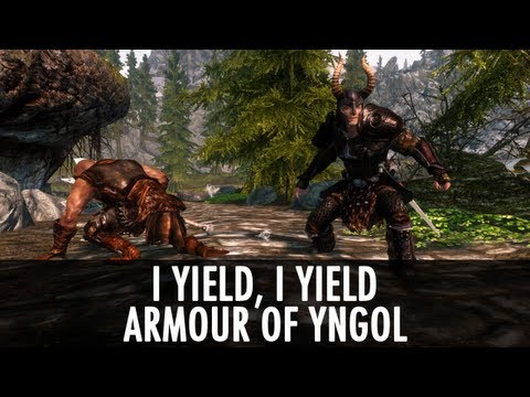 Skyrim Mods: I Yield, I Yield, Armour of Yngol