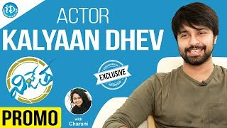 Vijetha Movie Hero Kalyaan Dhev Exclusive Interview - Promo || Talking Movies With iDream - IDREAMMOVIES