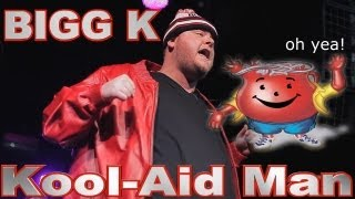 SMACK/URLTV/BIG CHEESE PRESENTS: BIGG K – KOOL-AID MAN (Oh Yeah)