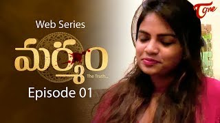 Marmam The Truth | Ep #01 | Telugu Web Series | By Bharat Raj | TeluguOne Originals - TELUGUONE