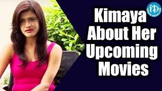 Kimaya About Her Upcoming Movies || Kotha Kothaga Unnadi || Talking Movies with iDream - IDREAMMOVIES