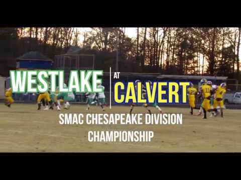 SMAC GotW: Week 10 - Westlake at Calvert High School