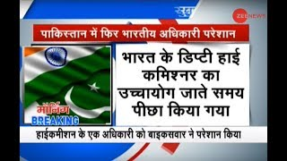 Morning Breaking: Indian diplomats harassed in Pakistan once again - ZEENEWS