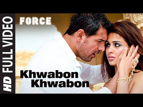 """Khwabon Khwabon"" (Full song) Force Feat. John Abraham, Genelia D'souza"