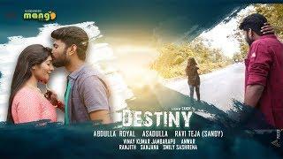 Destiny     Latest Telugu Short FIlm 2018    Directed by Sandy - YOUTUBE