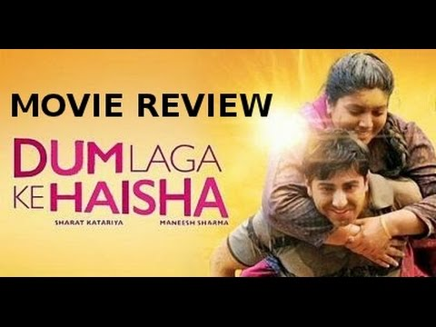 Dum Laga Ke Haisha - Full Movie Review