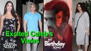"""Excited Celeb's Views about """"My Birthday Song"""" - IANSINDIA"""