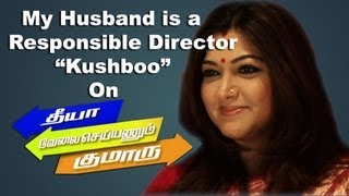 My husband is a responsible Director-Kushboo