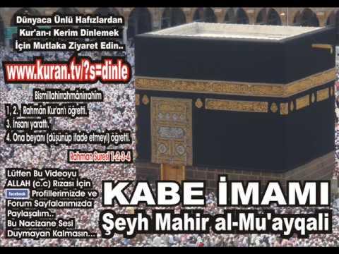 Nas Suresi - Kabe imamı Şeyh Mahir al-Mu'ayqali
