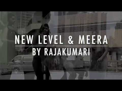 New Level and Meera by Rajakumari - Dance Cover