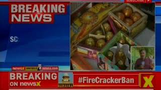 Supreme Court verdict on firecrackers ban: SC bans online sale of firecrackers - NEWSXLIVE