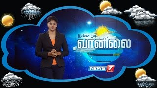 Weather Forecast 04-11-2016 – News7 Tamil Show