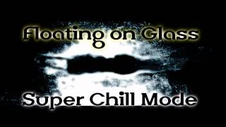 Royalty Free :Floating on Glass Super Chill Mode
