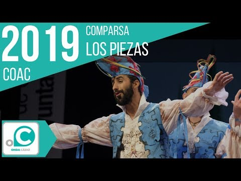 La agrupación Los piezas llega al COAC 2019 en la modalidad de Comparsas. En años anteriores (2018) concursaron en el Teatro Falla como Algunos hombres buenos, consiguiendo una clasificación en el concurso de Preliminares.