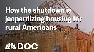 How The Shutdown Could Leave Thousands Of Rural Americans Without A Home | NBC News - NBCNEWS