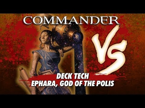 Commander Versus Series: Deck Tech - Ephara, God of the Polis with Danny West