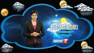 Weather Forecast 30-08-2016 – News7 Tamil Show