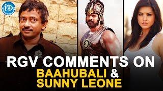 RGV comments on SUNNY LEONE and BAAHUBALI | TWEET O TWEET - IDREAMMOVIES
