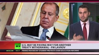 US may be paving way for another treaty withdrawal - Lavrov - RUSSIATODAY