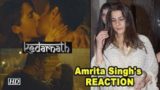 Amrita Singh's REACTION on daughter Sara's 'Kedarnath' - IANSLIVE